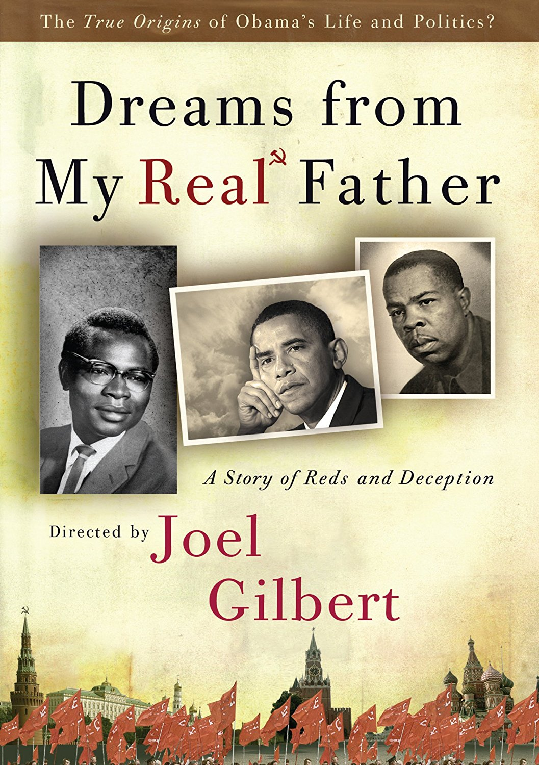 Dreams From My Real Father A Story Of Reds And Deception