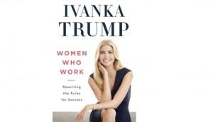 Ivanka Trump's Book- Women Who Work