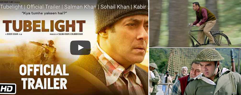 It's #TubelightTrailer Day! The Trailer Of Salman Khan's 'Tubelight' Is Finally Here!