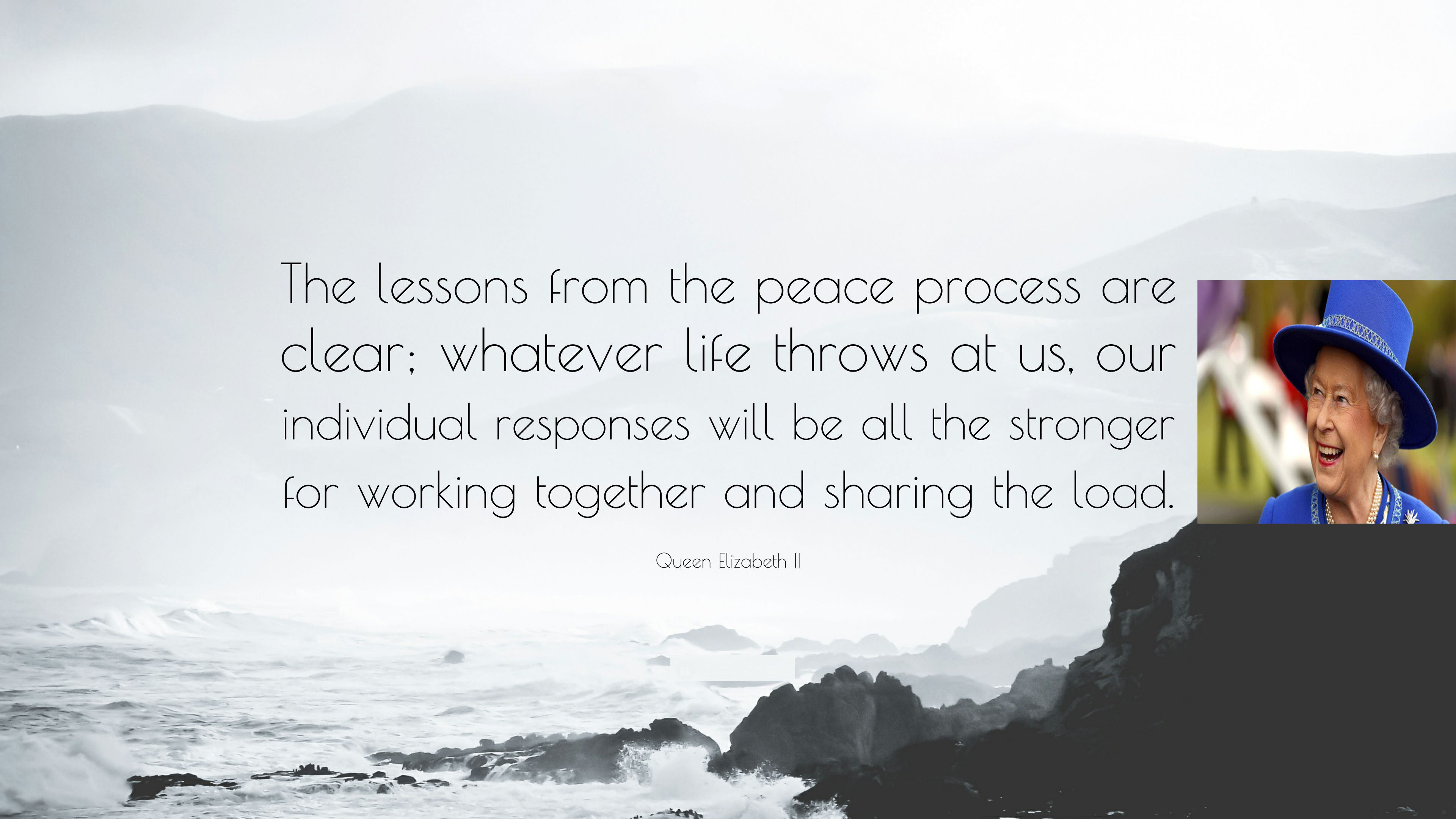2375091-Queen-Elizabeth-II-Quote-The-lessons-from-the-peace-process-are