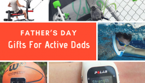 Father's Day Gifts For Active Dads