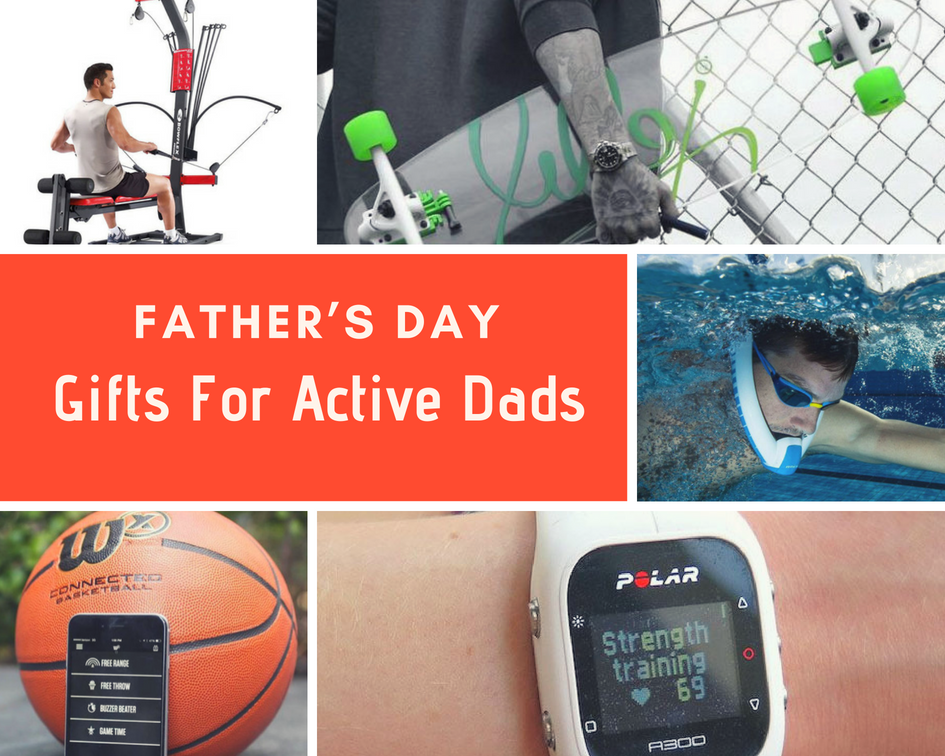 Top 15 Father's Day Gifts For Active Dads