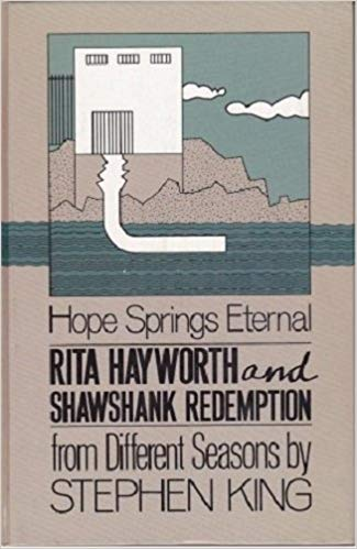 Rita Hayworth and Shawshank Redemption a Story from Different Seasons