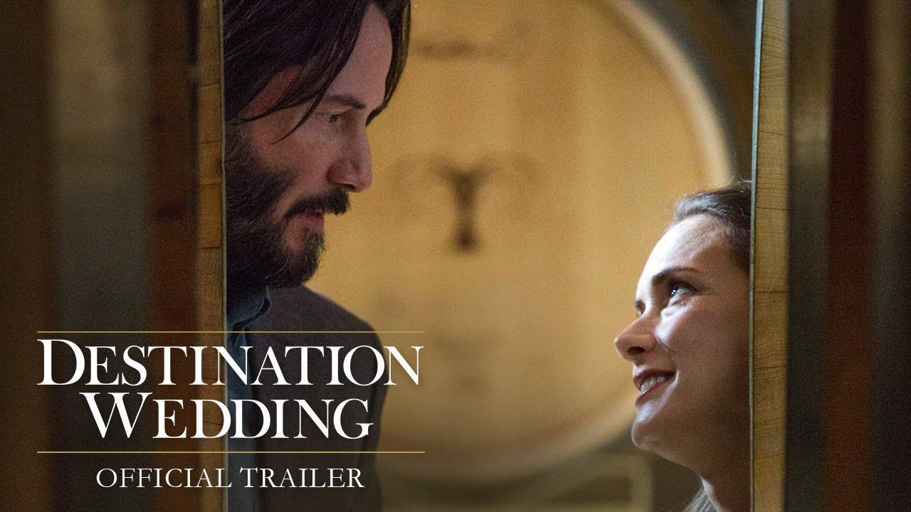 """Watch Movie """"Destination Wedding"""" This Weekend"""