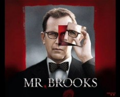 "Watch Movie ""Mr. Brooks"" This Weekend"