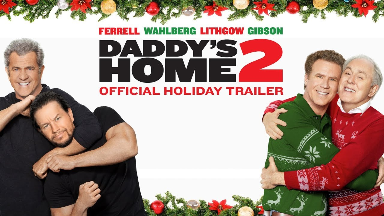 "Watch Movie ""Daddy's Home 2"" This Weekend"