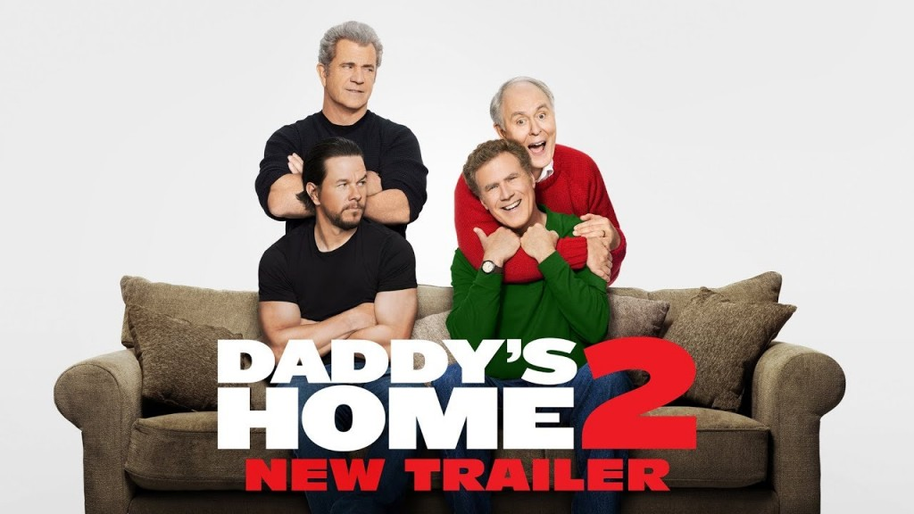 "Watch Movie ""Daddy's Home 2"" This Weekend On Amazon Prime"