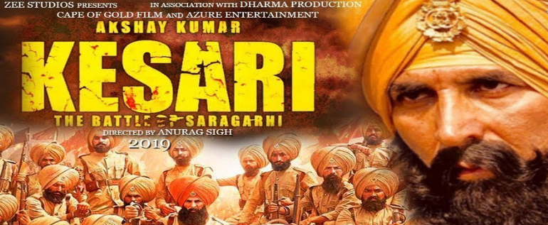 "New Bollywood Movie Trailer of ""Kesari"" Brings To Life The Battle Of Saragarhi"