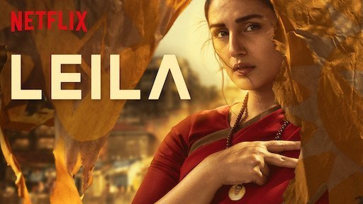 Leila: The Dystopian