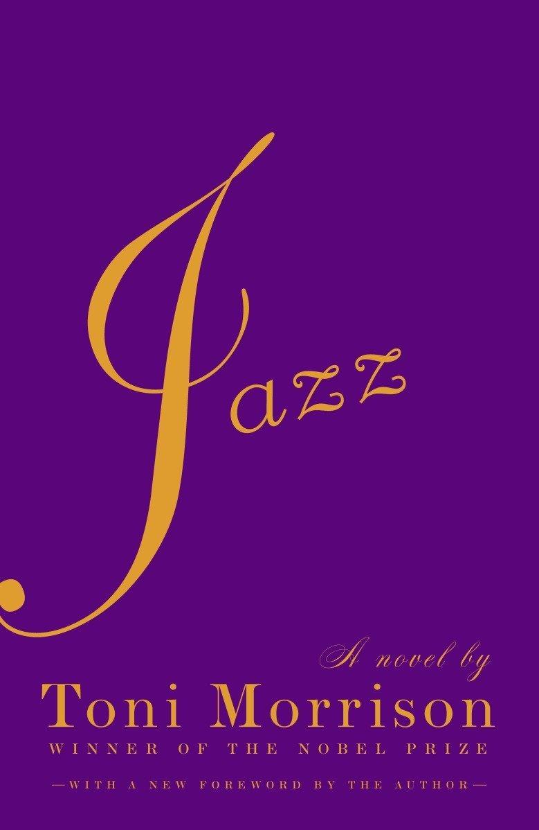 Toni Morrison -Jazz
