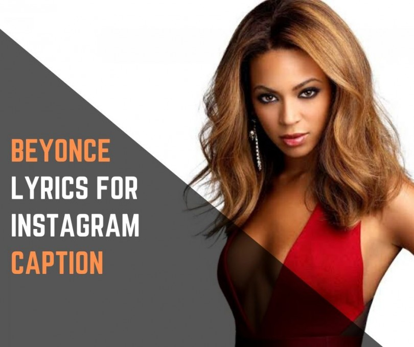 Beyoncé Lyrics For Instagram Caption