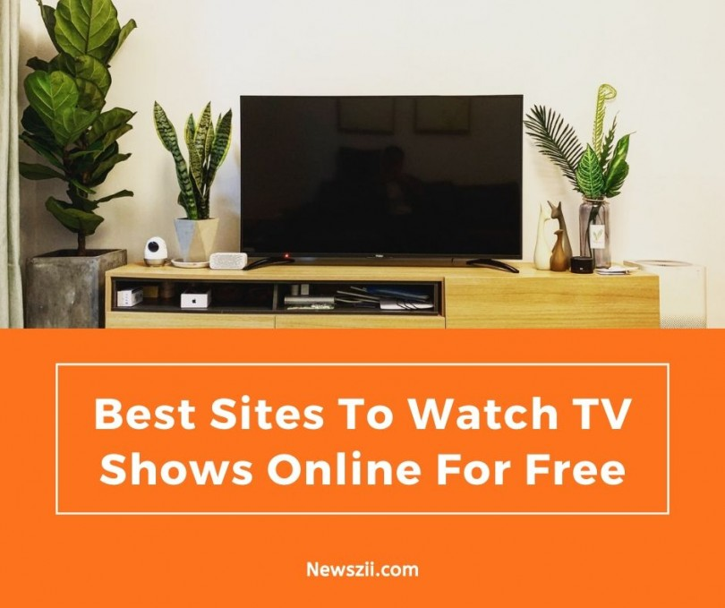 Watch TV Shows Online For Free