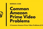 Common Amazon Prime Video Problems