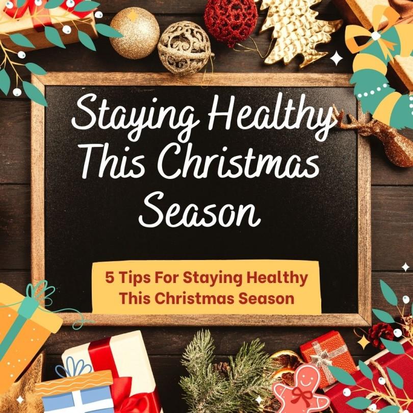Staying Healthy This Christmas Season