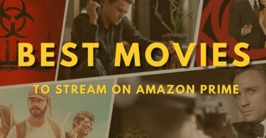 Best Movies To Stream On Amazon Prime